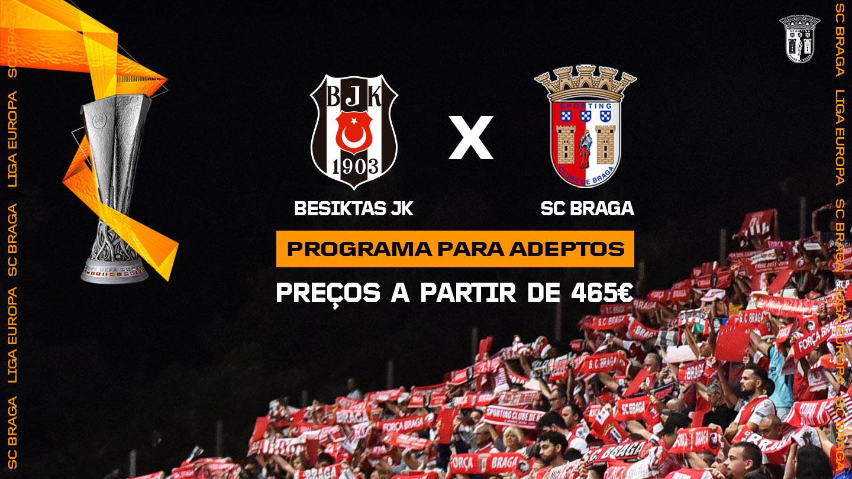 Besiktas JK x SC Braga: programa para adeptos 1